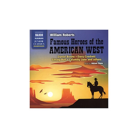 Famous Heroes of the American West Audio Book CD